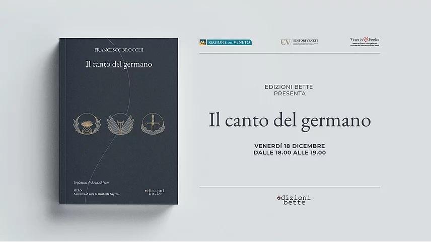 Locandina della presentazione de Il Canto del Germano, di Francesco Brocchi. 18/12/2020 alla Libreria Italy Post di Padova